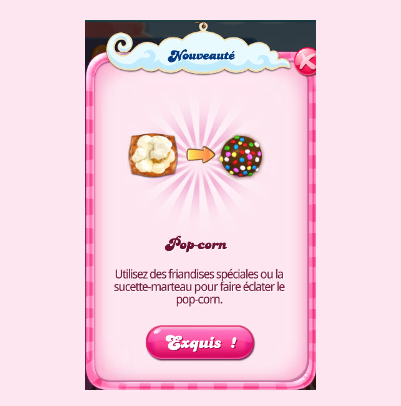 comment faire éclater le pop-corn dans Candy Crush