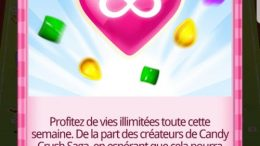 temps de jeu infini sur Candy Crush Saga
